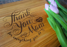 Thank you Mom Cutting Board