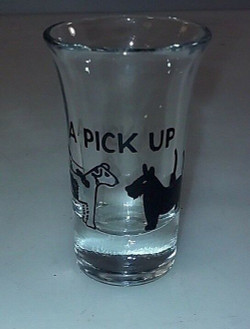 A PICK UP SHOT GLASS