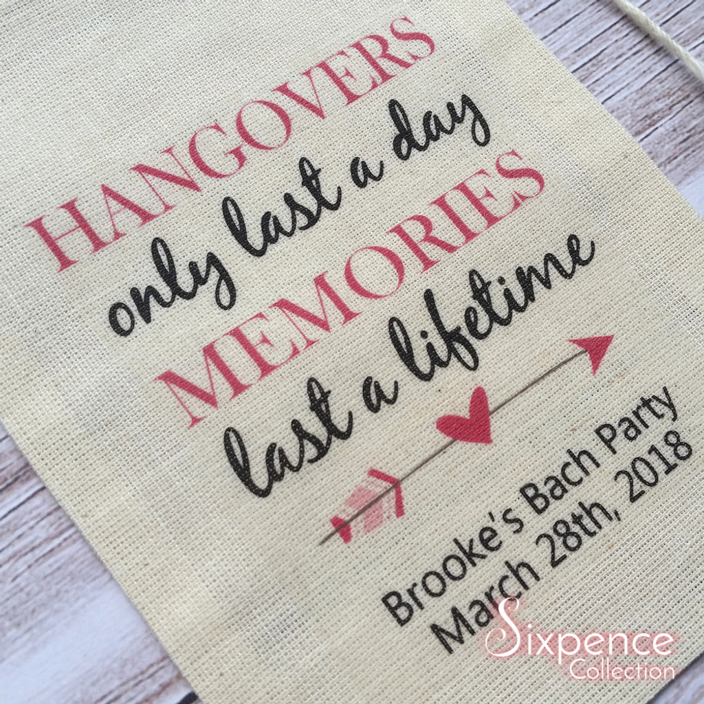 Hangover Memories last a lifetime Personalised Muslin Party Favour Bags