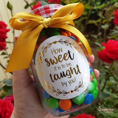 Teacher Lolly Jar Gift FOIL STICKER ONLY How sweet it is to be taught by you!