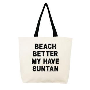 Beach Better Have My Suntan
