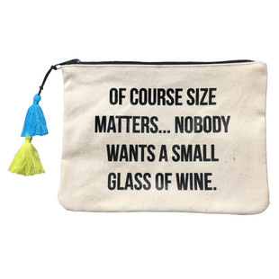 OF COURSE SIZE MATTERS...NOBODY WANTS A SMALL GLASS OF WINE