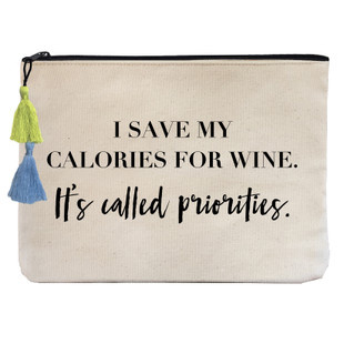 I save my calories for wine. It's called priorities.