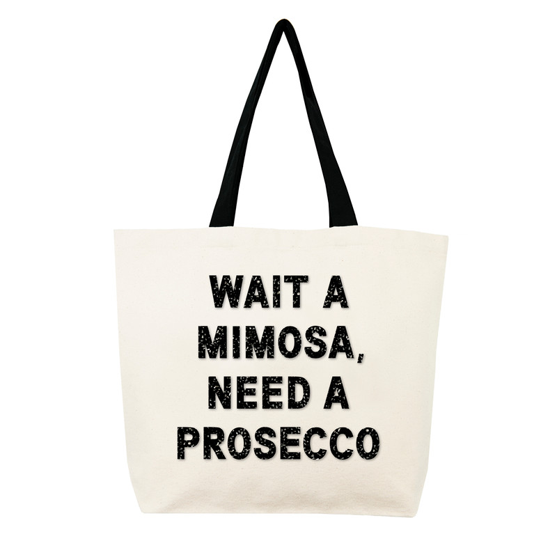 Wait A Mimosa, Need A Prosecco
