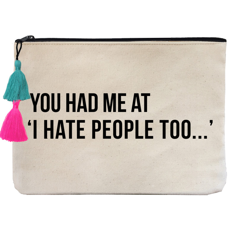 You had me at 'I Hate People Too""