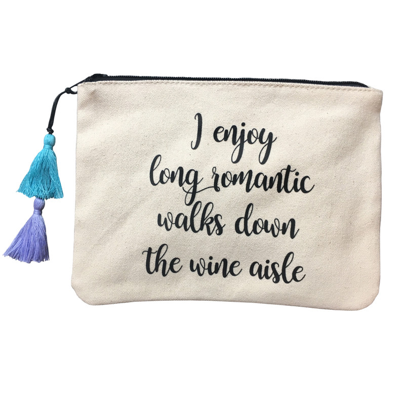 I enjoy long romantic walks down the wine aisle.