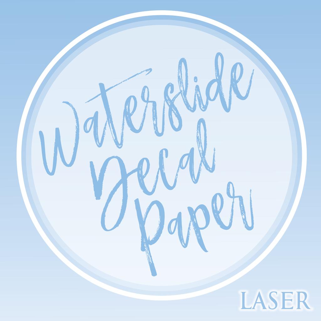 Waterslide for Laser