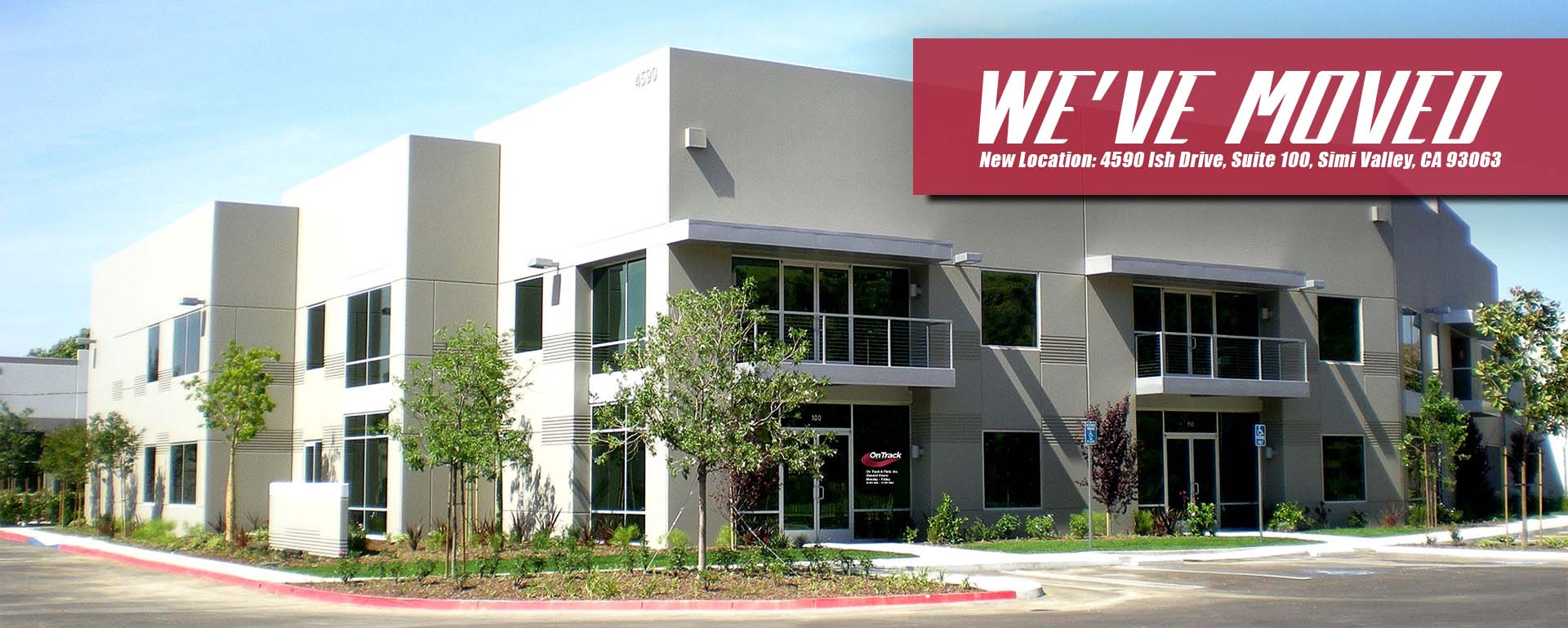 On Track and Field Inc's New Showroom and Warehouse Location: 4590 Ish Drive, Simi Valley, Suite 100, California 93063