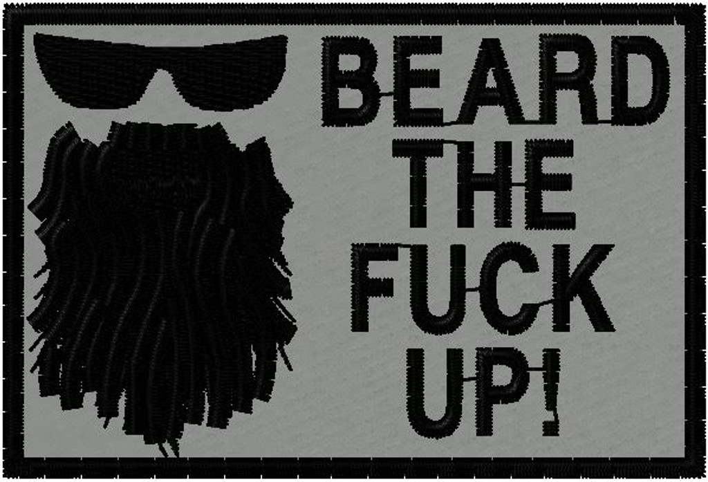 Beard the F#$% Up morale patch