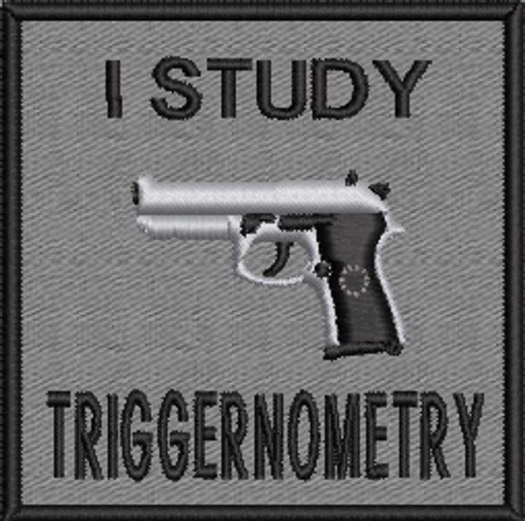 I Study Triggernometry Velcro patch