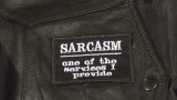 Sarcasm Biker Patch