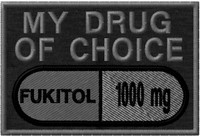 My Drug of Choice Funny VELCRO® Brand patch