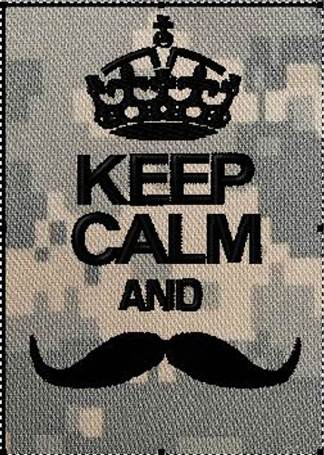 Keep Calm and Moustache Patch