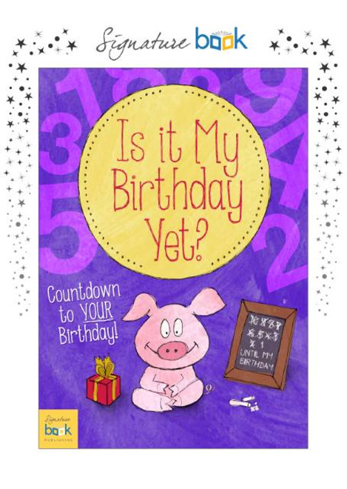 Personalized Is It My Birthday Yet Book – Signature Favorite