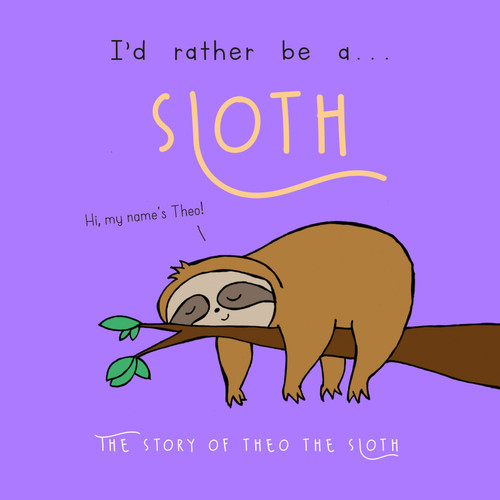 I'd Rather Be A Sloth – Personalized Storybook
