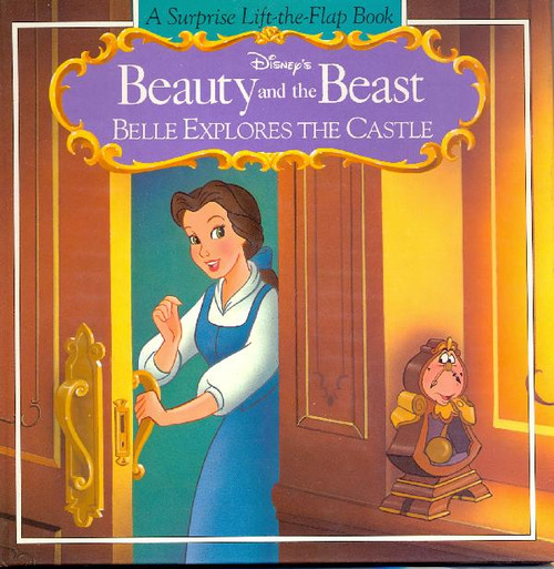 Disney's Beauty and the Beast - Belle Explores The Castle - A Surprise Lift-the-Flap Book