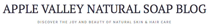 apple valley natural soap, AVNS blog