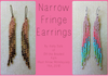 Narrow Fringe Earring Instant Download PDF Pattern
