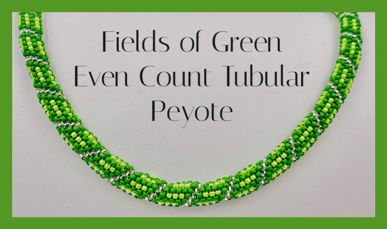 Even Count Tubular Peyote PDF INSTANT DOWNLOAD Pattern - Fields of Green