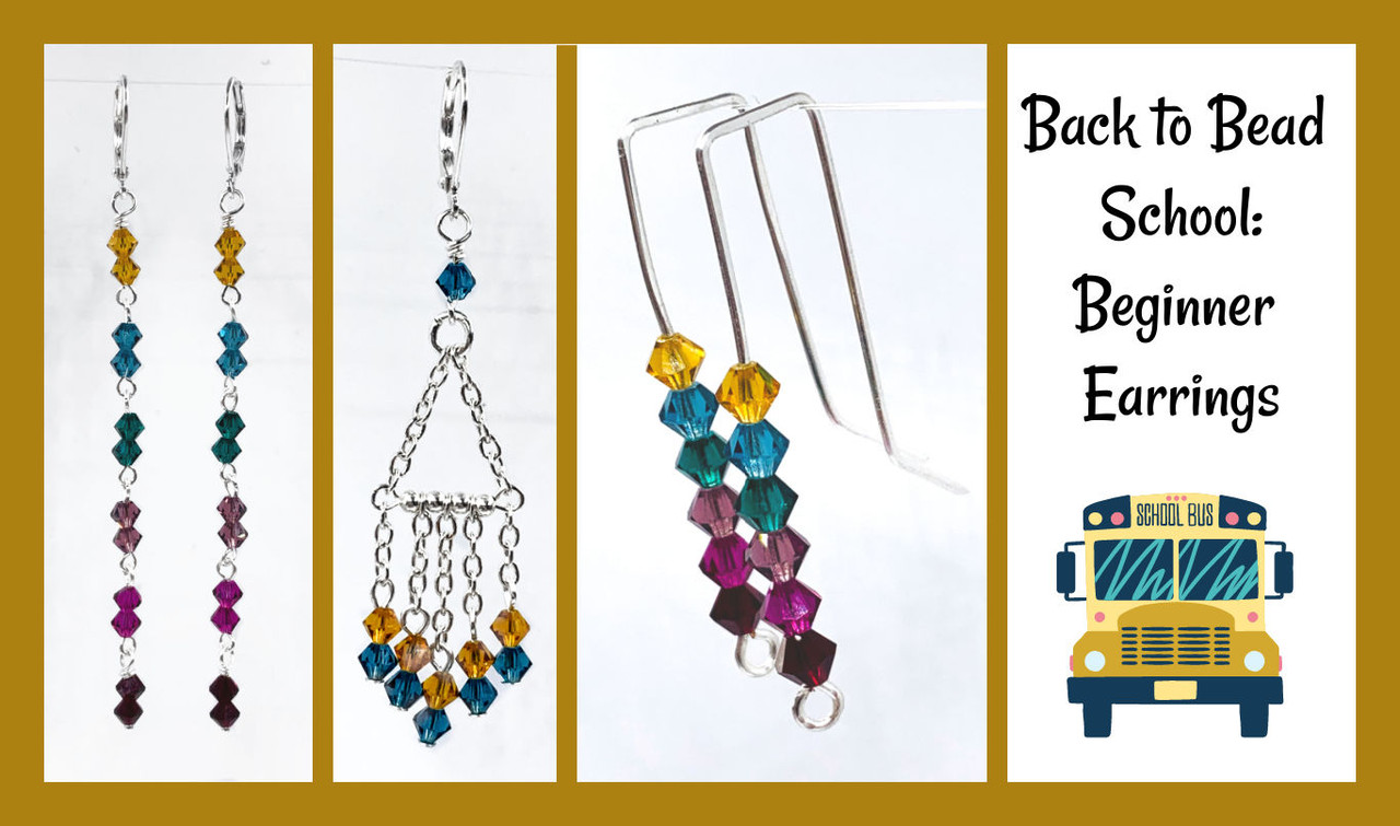Back to Bead School - Basics of Earring Making - PRINTED PATTERN - Mailed to your home