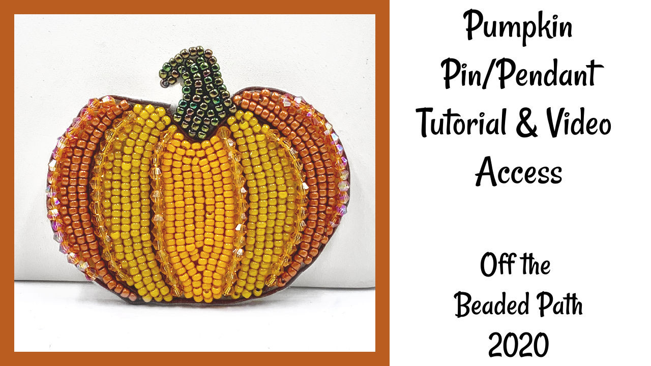 PumPkin Pin/Pendant INSTANT DOWNLOAD Tutorial & Video Access