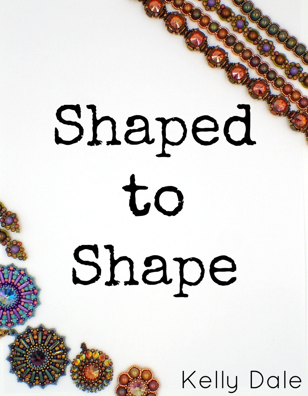 Shaped to Shape Instant Download E-Book