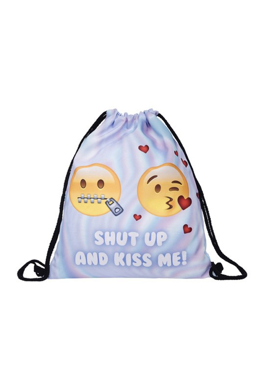 Shut Up and Kiss Me Graphic Print Drawstring Sack Backpack - 28 Styles