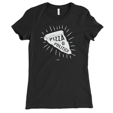 Pizza And Politics (Black Tee)