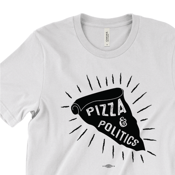 Pizza And Politics (White Tee)