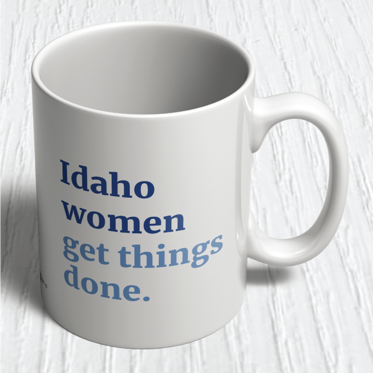 Idaho Women Get Things Done (11oz. Coffee Mug)