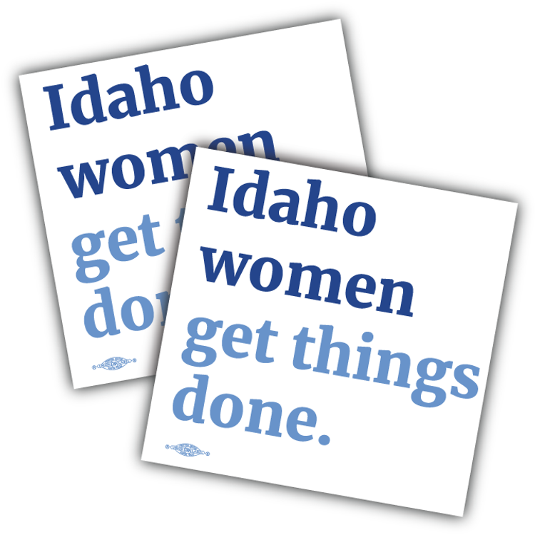 "Idaho Women Get Things Done (4"" x 4"" Vinyl Sticker -- Pack of Two!)"