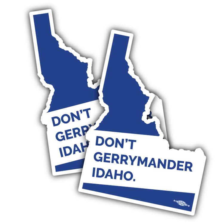 "Don't Gerrymander Idaho (3"" x 4"" Vinyl Sticker)"