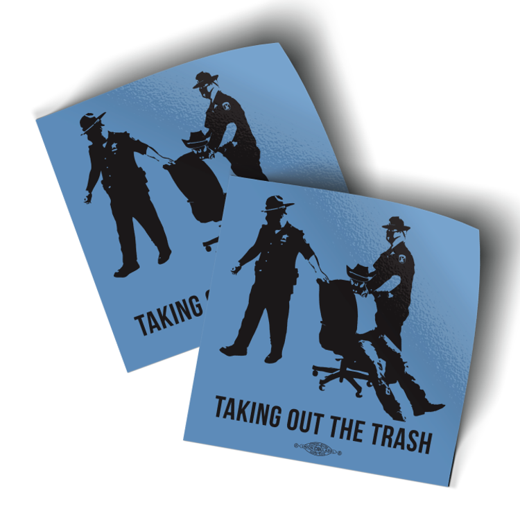 """Taking Out The Trash (3.5"""" x 3.5"""" Vinyl Sticker -- Pack of Two!)"""