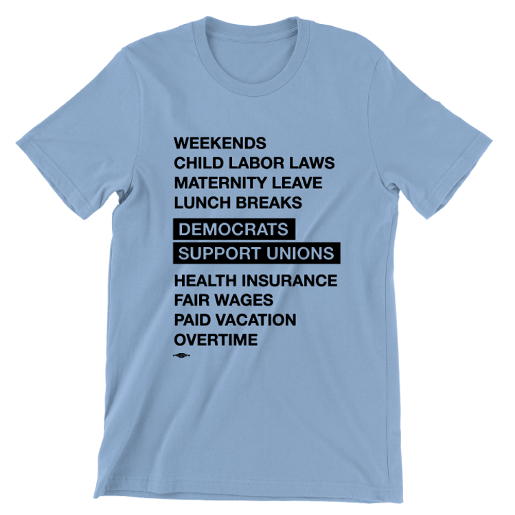 Democrats Support Unions (Unisex Baby Blue Tee)