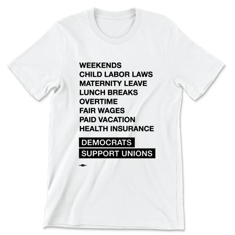 Democrats Support Unions (Unisex White Tee)