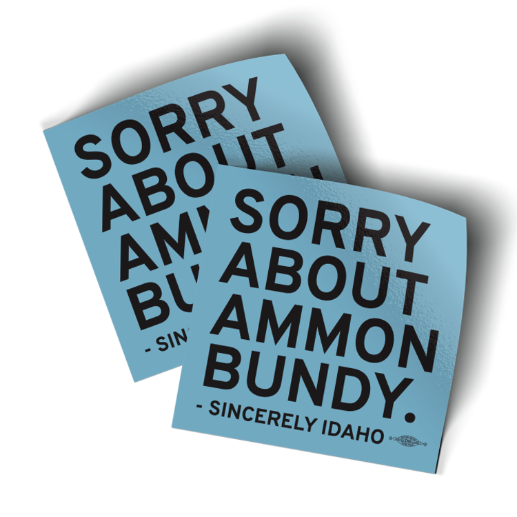 """Sorry About Ammon Bundy - Blue (3.5"""" x 3.5"""" Vinyl Sticker -- Pack of Two!)"""