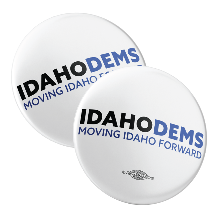 """Moving Idaho Forward (2.25"""" Pin-Back Button -- Pack Of Two!)"""