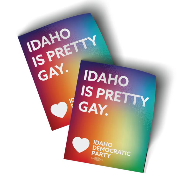 "Idaho Is Pretty Gay - Rainbow (3"" x 4"" Vinyl Sticker -- Pack of Two!)"