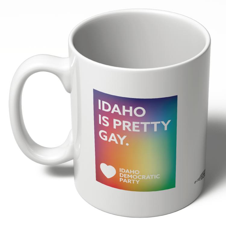 Idaho Is Pretty Gay (11oz. Coffee Mug)