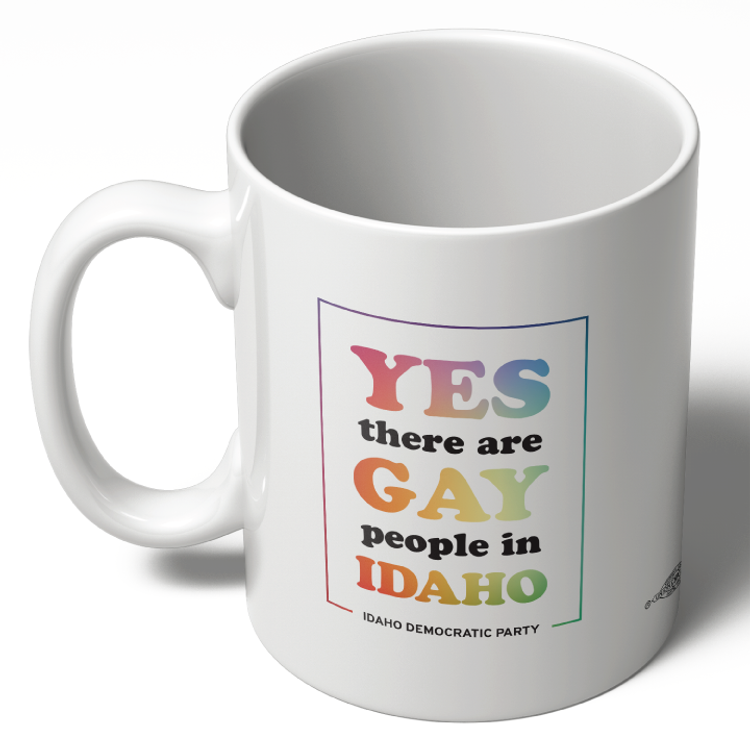 Yes There Are Gay People In Idaho (11oz. Coffee Mug)