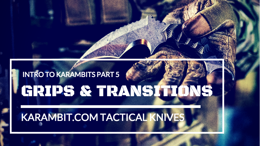 karambit grips and transitions