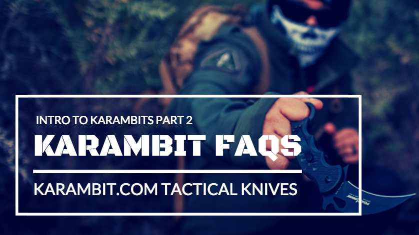 Karambit FAQs