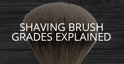 Shaving Brush Grades