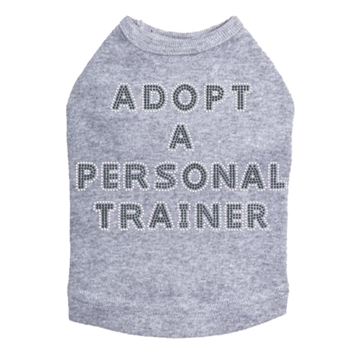 Adopt a Personal Trainer Dog Tee