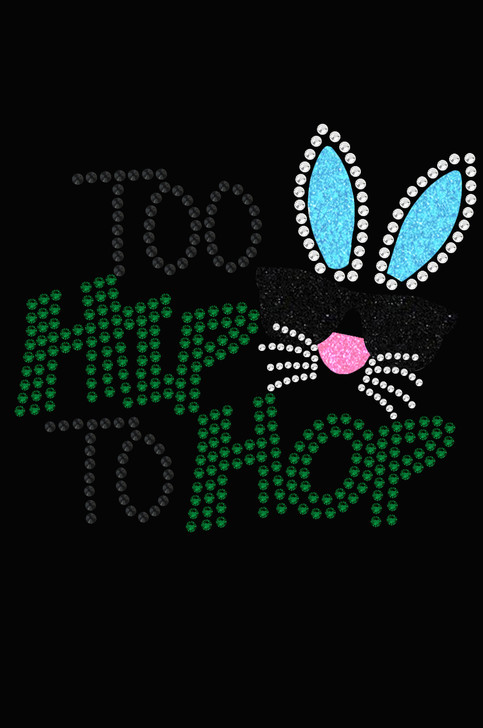 Too Hip to Hop - Women's Tee