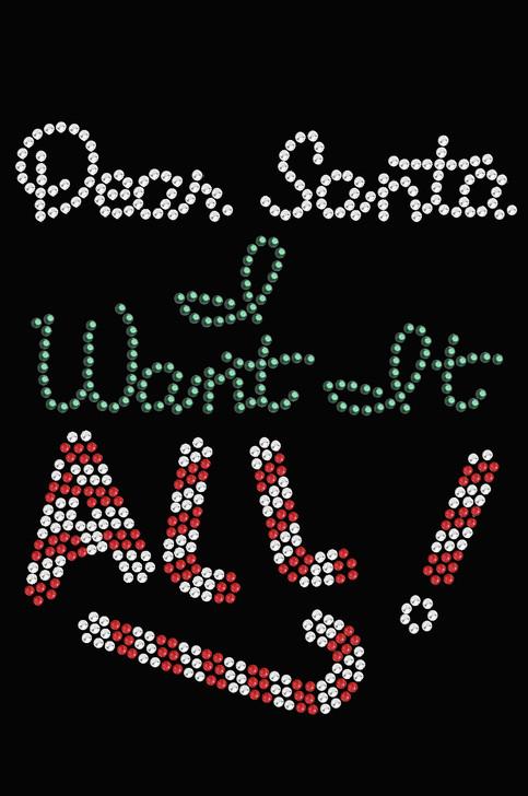 Dear Santa, I Want it All! - Women's Tee