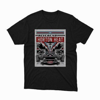 Reverend Horton Heat Custom Unisex T-Shirt Heavy Cotton Tee Shirt S M L XL XXL XXXL Summer Winter Spring Perfect Gift
