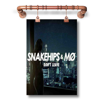 Snakehips M Don t Leave Custom Art Silk Poster Wall Decor 20 x 13 Inch 24 x 36 Inch