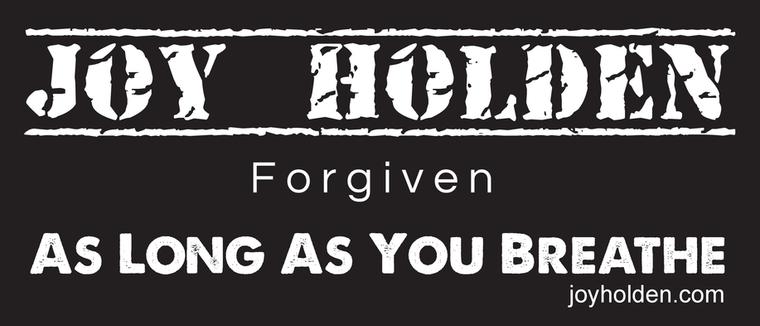 Bumper Sticker As Long As You Breathe - Forgiven