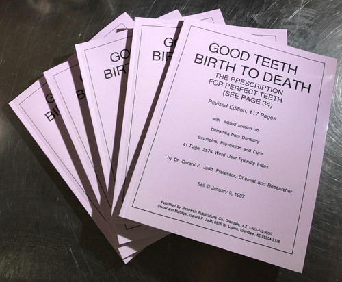 Good Teeth Birth To Death – The Prescription For Perfect Teeth Revised Edition